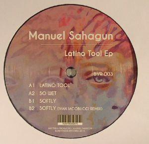 SAHAGUN, Manuel - Latino Tool EP