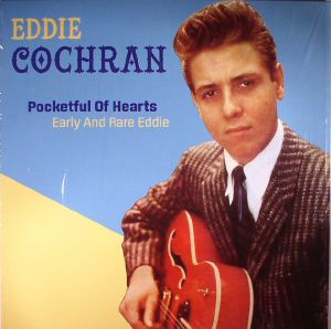 COCHRAN, Eddie - Pocketful Of Hearts: Early & Rare Eddie