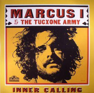 MARCUS I/THE TUCXONE ARMY - Inner Calling