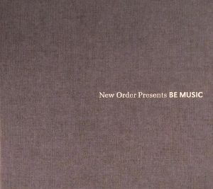 NEW ORDER/VARIOUS - New Order Presents Be Music