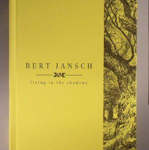 JANSCH, Bert - Living In The Shadows