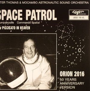 THOMAS, Peter & MOCAMBO ASTRONAUTIC SOUND ORCHESTRA - Space Patrol (reissue)