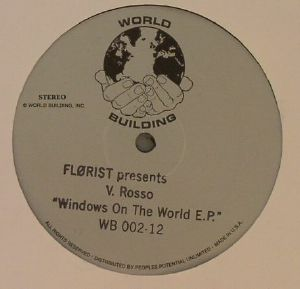 FLORIST presents V ROSSO - Windows On The World EP