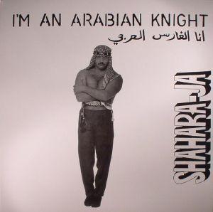 SHAHARA JA - I'm An Arabian Knight (reissue)