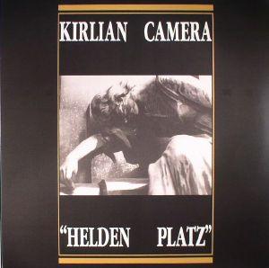 KIRLIAN CAMERA - Helden Platz (reissue)