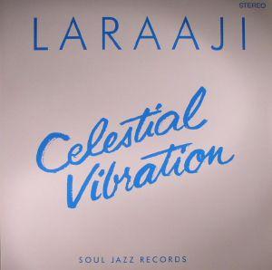 LARAAJI - Celestial Vibration (reissue)