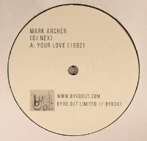 ARCHER, Mark/DJ NEX - Your Love