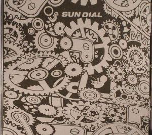 SUN DIAL - Made In The Machine