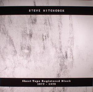 HITCHCOCK, Steve - Sheet Tape Registered Black 1977-1979