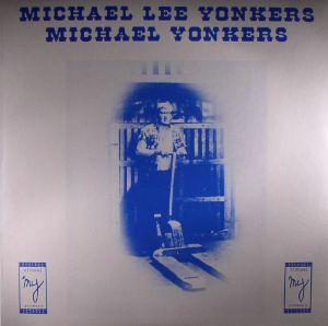 YONKERS, Michael - Michael Lee Yonkers (reissue)