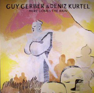 GERBER, Guy/DENIZ KURTEL - Here Comes The Rain
