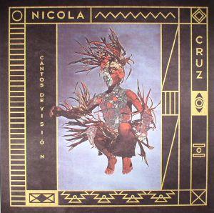 CRUZ, Nicola - Cantos De Vision