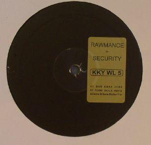RAWMANCE/SECURITY - KKYWL 5