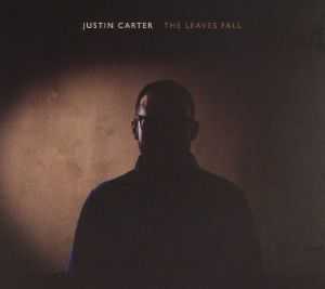 CARTER, Justin - The Leaves Fall