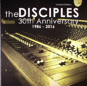 DISCIPLES, The - 30th Anniversary: 1986-2016