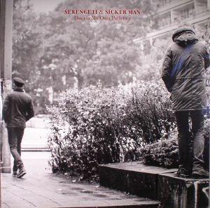 SERENGETI/SICKER MAN - Doctor My Own Patience