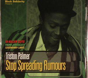 PALMER, Triston - Stop Spreading Rumours