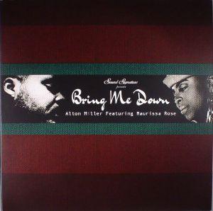 MILLER, Alton feat MAURISSA ROSE - Bring Me Down