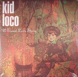 KID LOCO - A Grand Love Story (reissue)