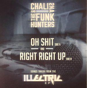 CHALI 2NA/THE FUNK HUNTERS - Oh Shit