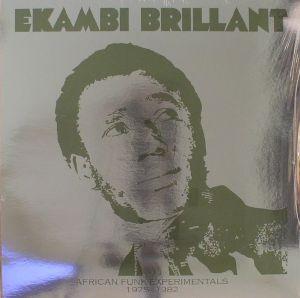BRILLANT, Ekambi - African Funk Experimentals 1975-1982