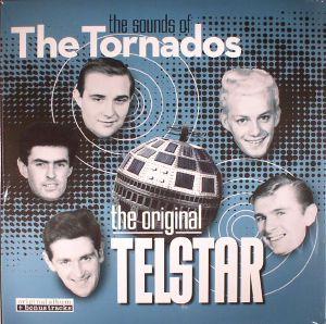 TORNADOS, The - The Sounds Of The Tornados: The Original Telstar (reissue)