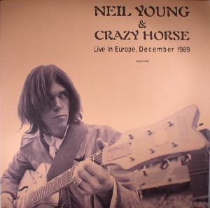YOUNG, Neil/CRAZY HORSE - Live In Europe: December 1989