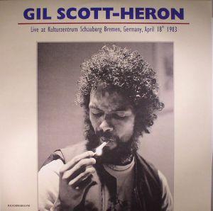 SCOTT HERON, Gil - Live At Kulturzentrum Schauburg Bremen Germany: April 18th 1983
