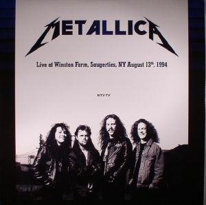METALLICA - Live At Winston Farm Saugerties NY: August 13th 1994