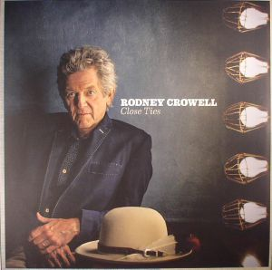 CROWELL, Rodney - Close Ties