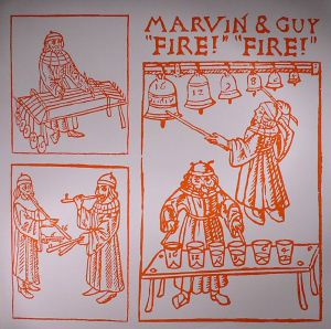 MARVIN & GUY - Fire! Fire!