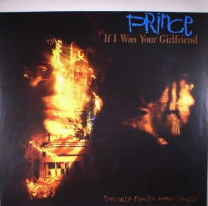 PRINCE - If I Was Your Girlfriend (reissue)