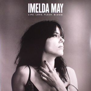 MAY, Imelda - Life Love Flesh Blood