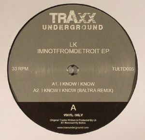 LK - Imnotfromdetroit EP