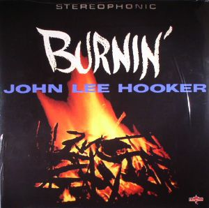LEE HOOKER, John - Burnin' (remastered)