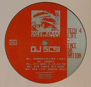 DJ SCSI - Tech 4 Life: Face Da Nation