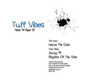 TUFF VIBES - Nicer 'n' Riper EP