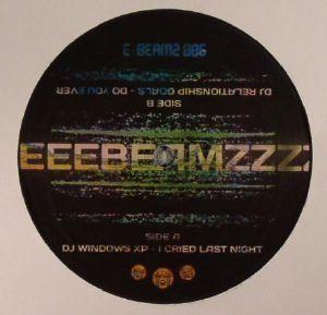 DJ WINDOWS XP/DJ RELATIONSHIP GOALS - I Cried Last Night