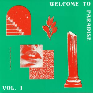 VARIOUS - Welcome To Paradise: Italian Dream House 89-93 Vol 1