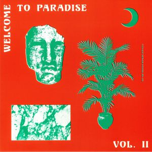 VARIOUS - Welcome To Paradise: Italian Dream House 1989-93 Vol 2