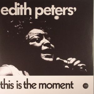 PETERS, Edith - This Is The Moment