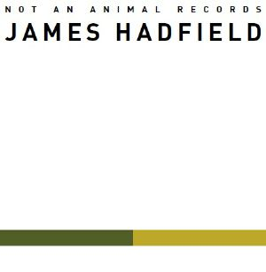 HADFIELD, James - Buried Answers