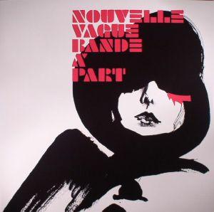 NOUVELLE VAGUE - Bande A Part