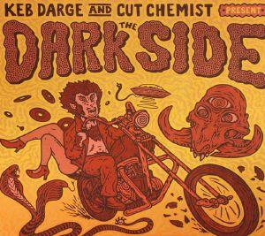 DARGE, Keb/CUT CHEMIST/VARIOUS - Keb Darge & Cut Chemist Present The Dark Side: 30 Sixties Garage Punk & PsycheMonsters