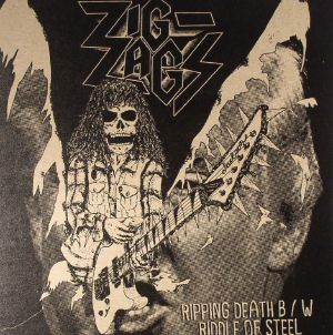 ZIG ZAGS - Ripping Death/Riddle Of Steel