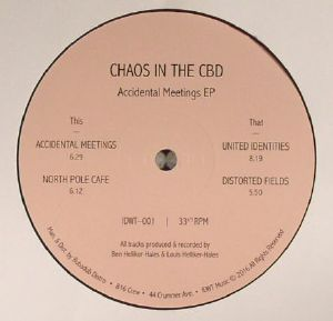 CHAOS IN THE CBD - Accidental Meetings EP