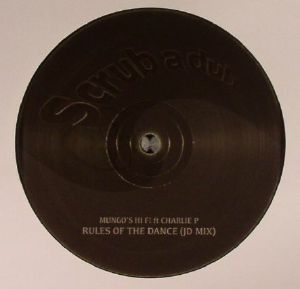 MUNGO'S HI FI feat CHARLIE P - Rules Of The Dance (JD mix)