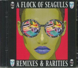 A FLOCK OF SEAGULLS - Remixes & Rarities