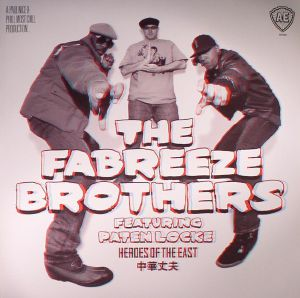 FABREEZE BROTHERS, The feat PATEN LOCKE - Heroes Of The East