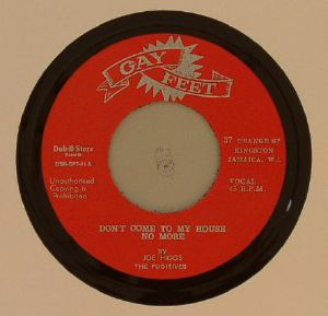HIGGS, Joe/THE FUGITIVES/THE CONQUERORS/BABA BROOKS & HIS RECORDING BAND - Don't Come To My House No More/Listen To Me Baby
